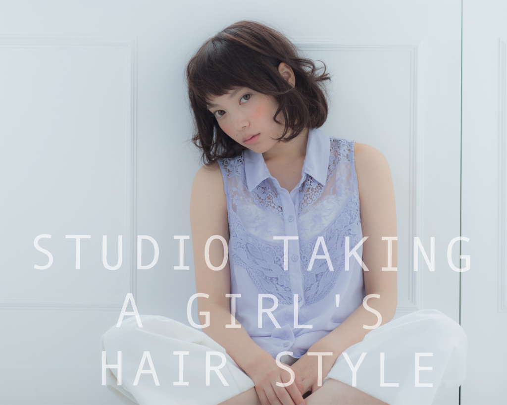 STUDIO TAKING A GIRL'S HAIR STYLE